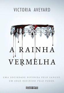SEMPRE ROMÂNTICA!!: A Rainha Vermelha - Victoria Aveyard, por Koudan