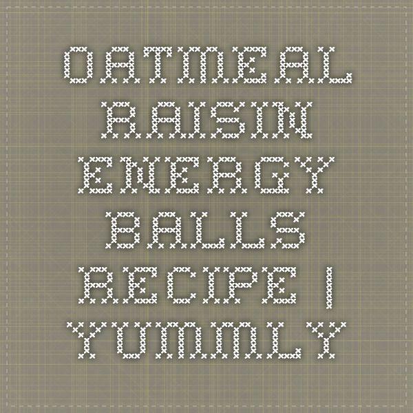 Oatmeal Raisin Energy Balls Recipe   Yummly