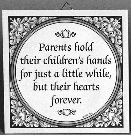 Inspirational Quotes: Parents Hold Children's Hands