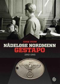 Nådeløse nordmenn (Innbundet) av Eirik Veum fra Adlibris. Om denne nettbutikken: http://nettbutikknytt.no/adlibris/