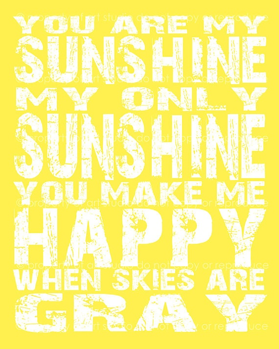 You are My Sunshine Quote - 8x10 or 8x8 Canvas Textured Art PRINT - Yellow and White Typography - Made by artstudio54 on ETSY: Life Quotes, Families Quotes, Crafts Ideas, Sunshine Parties, Quotes 8X10, Art Prints, You Are My Sunshine Quotes, White Typography, Texture Art