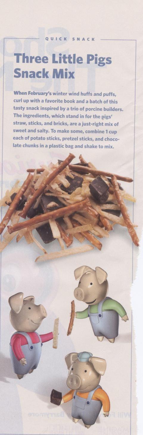 three little pigs snack mix - pretzles, veggie straws, cheese cubes? Need to keep separate