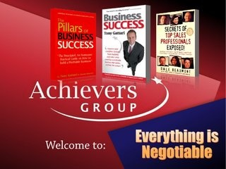 everything-is-negotiable by Achievers Group (Australia) via Slideshare