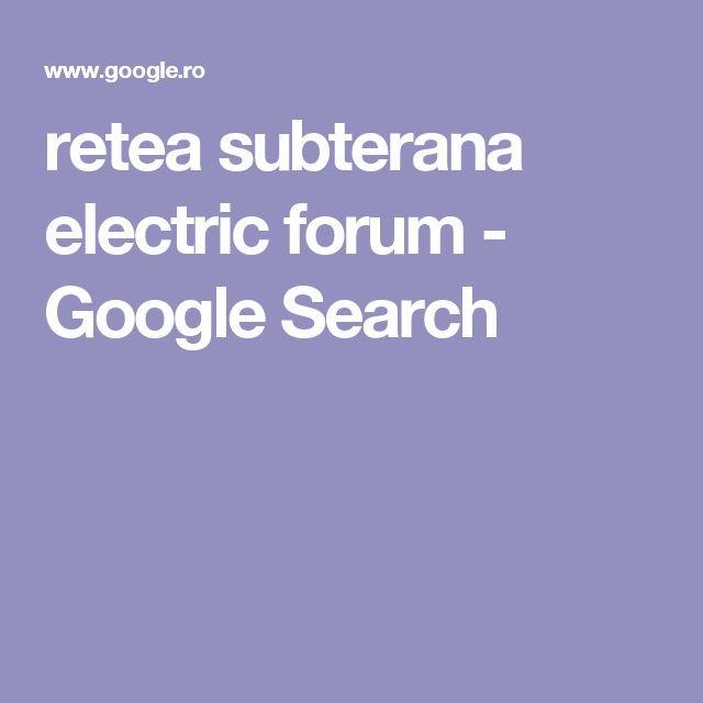 retea subterana electric forum - Google Search