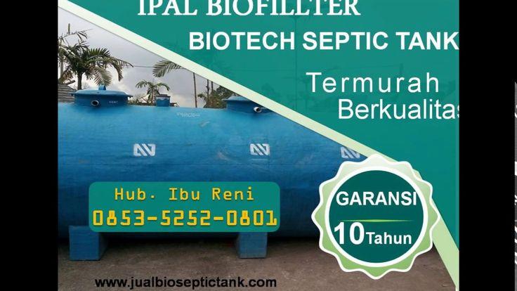 Biofillter Septic Tank Harga | Harga STP Biotech | 0853-5252-0801