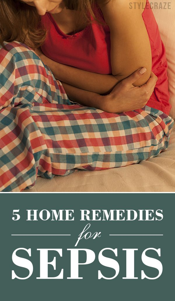 5 Effective Home Remedies For Sepsis