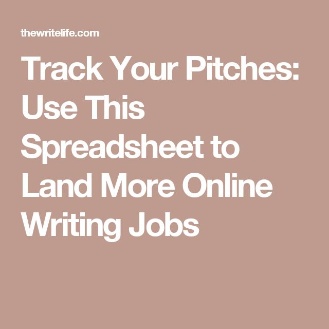 best online writing jobs ideas lance online track your pitches use this spreadsheet to land more online writing jobs