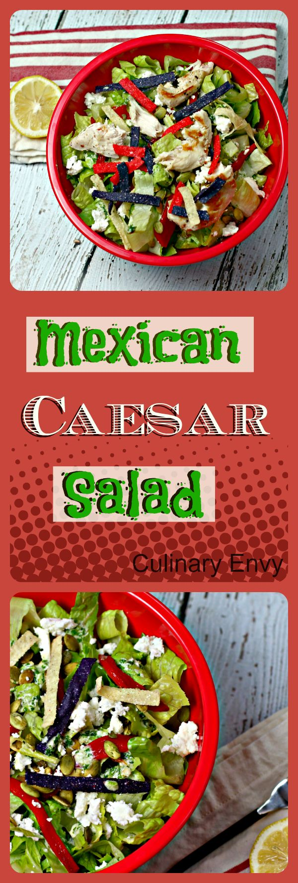 Mexican Caesar Salad is crisp, bright and refreshing.  Incredible tangy herb dressing with roasted pumpkin seeds and crunchy tortilla strips on top. Delish!