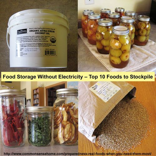 Food Storage Without Electricity – Top 10 Foods to Stockpile @ Common Sense Home