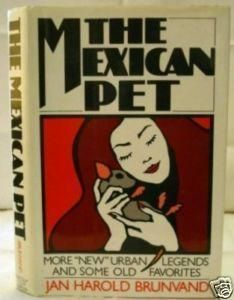 """""""Mexican Pet - More 'New' Urban Legends and Some Old Favourites"""" av Jan Harold Brunvand"""