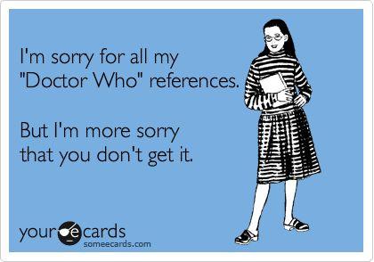 Sorry. #doctorwho