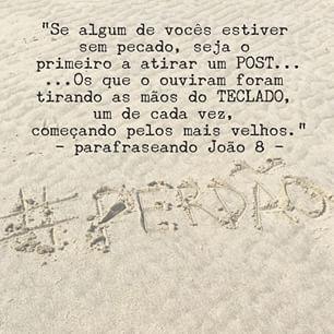 """Angustiado por saber da execução do brasileiro na Indonésia marcada para hoje. A questão não é se ele é ou não inocente, pq de uma forma ou outra todos nós erramos.  Duro é perceber que onde não existe graça, não há novas chances.  #Misericordia #SouSalvoApenasPelaGraça  E quem não tiver pecado, que escreva o primeiro post!!! --- João 8:1-11 na íntegra (NVI) """"Jesus, porém, foi para o monte das Oliveiras. Ao amanhecer ele apareceu novamente no templo, onde todo o povo se reuniu ao seu redor…"""