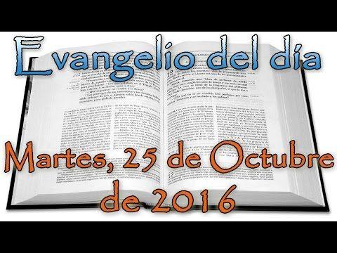 Evangelio del día (Viernes, 28 de Octubre de 2016) - YouTube