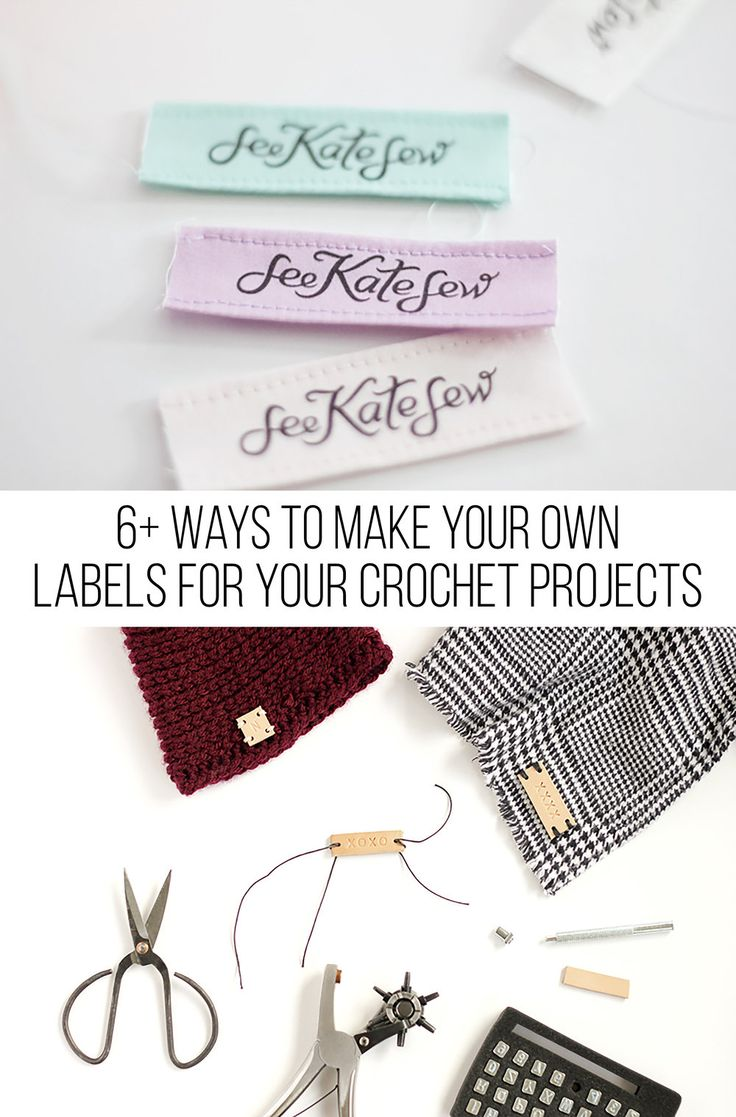 6+ Ways to Make Your Own Labels for Your Crochet Projects — Megmade with Love