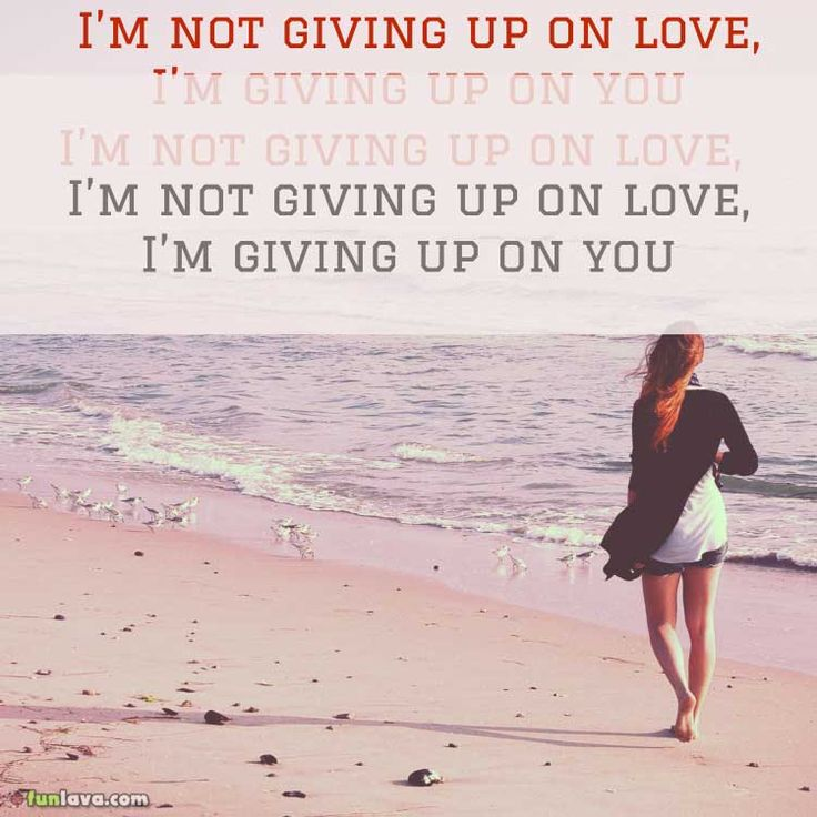 Giving Love Quotes: Best 25+ Giving Up On Love Ideas On Pinterest