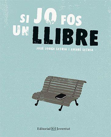 José Jorge Letria. Si jo fos un llibre