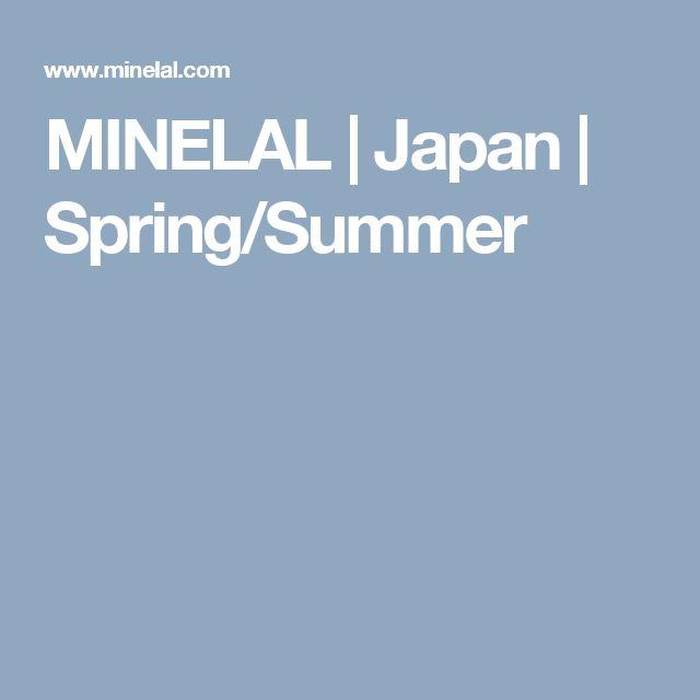 MINELAL | Japan | Spring/Summer