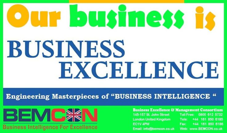 "#Excellency is the name of our #Business. Engineering Masterpieces of ""Buainess Intelligence"" Info@BEMCON.co.uk"