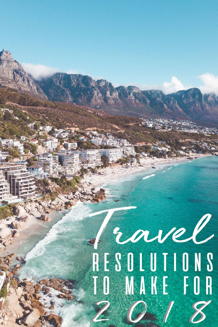 Travel Resolutions to Make for 2018