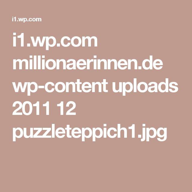 i1.wp.com millionaerinnen.de wp-content uploads 2011 12 puzzleteppich1.jpg