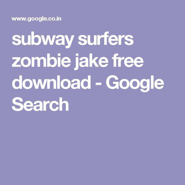 subway surfers zombie jake free download - Google Search