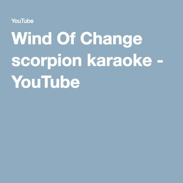 Wind Of Change scorpion karaoke - YouTube