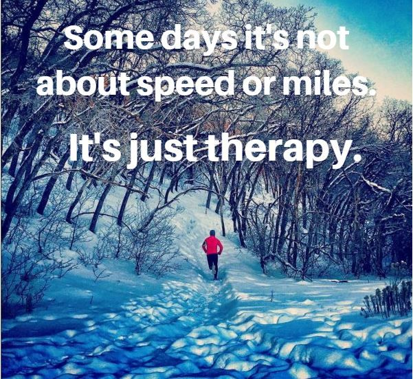 Some days it's not about speed or miles. It's just therapy.