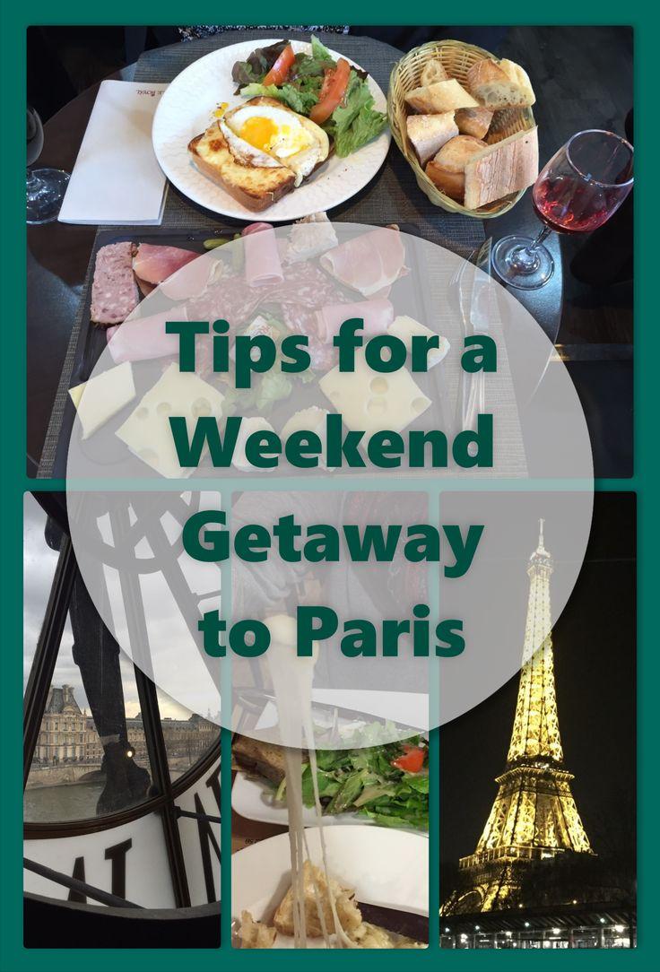 Paris Weekend Getaway