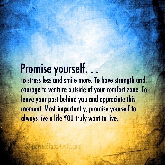 A promise I am making to MYSELF,  ME! My life my happy.... I will get there....