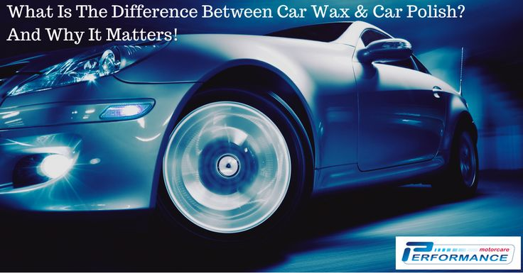 Car wax vs car polish - the difference between the two and why it matters.  #car #wax# #polish #detailing