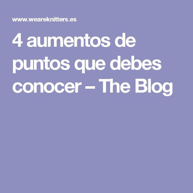 4 aumentos de puntos que debes conocer – The Blog