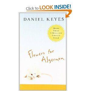 Flowers for Algernon: Amazon.ca: Daniel Keyes: Books