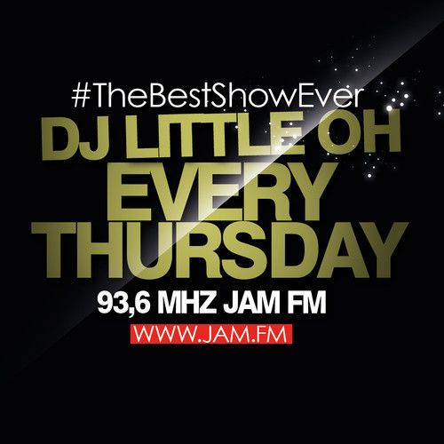 Jam FM #TheBestShowEver 03-28-2014 by Dj Little Oh on SoundCloud