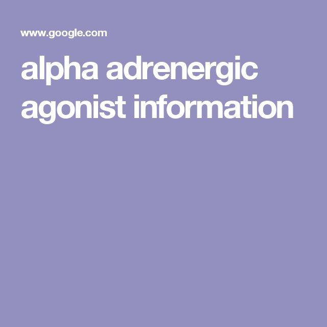 alpha adrenergic agonist information