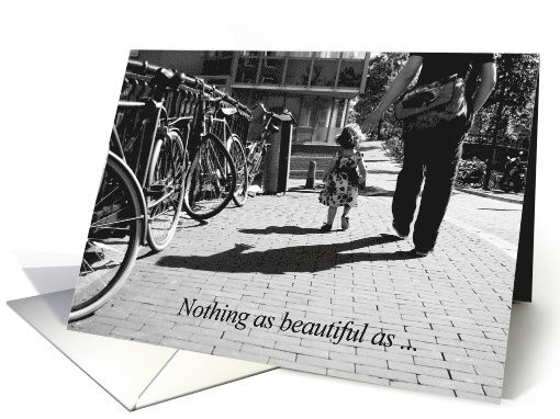 Walk safely first steps - Nothing as beautiful - Congrats new Dad card  by Steppeland #father #dad #parenting