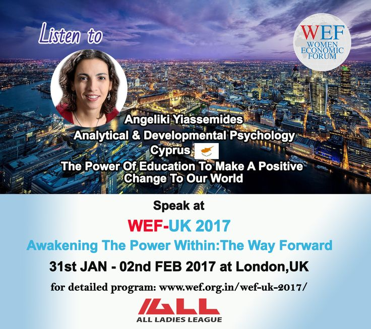 """Angeliki Yiassemides, Analytical & Developmental Psychology, Cyprus Speaks on """"The Power Of Education To Make A Positive Change To our World"""" WEF-UK 2017. If you would like to learn about WEF-UK 2017, please visit WEF website: http://bit.ly/2eWoBCY"""
