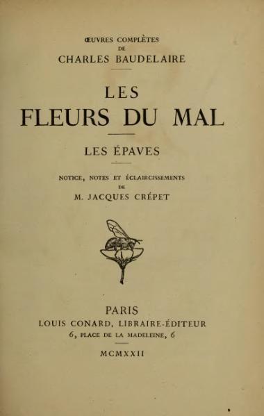 Les Fleurs du Mal - Baudelaire  Le premier livre de poésie que je me suis acheté.