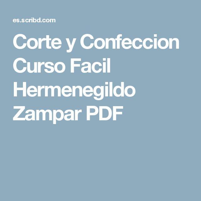 Corte y Confeccion Curso Facil Hermenegildo Zampar PDF