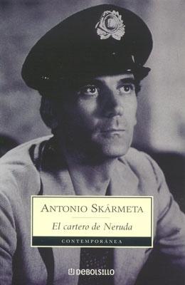 El cartero de Neruda de Antonio Skarmeta