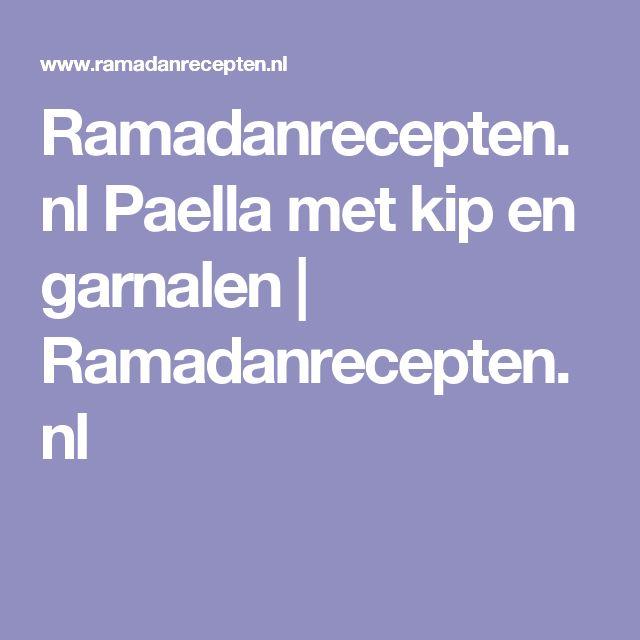 Ramadanrecepten.nl Paella met kip en garnalen | Ramadanrecepten.nl