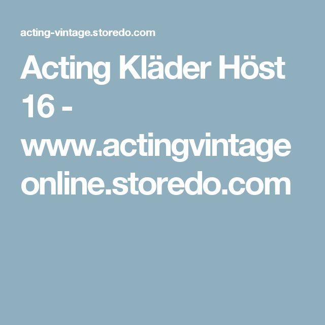 Acting Kläder Höst 16 - www.actingvintageonline.storedo.com
