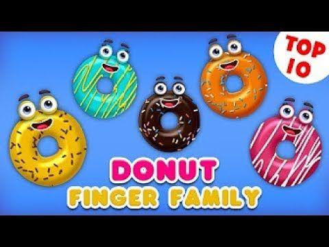 Finger Family   Finger Family Nursery Rhymes   Donut Finger Family Song   Top 10 Finger Family Songs
