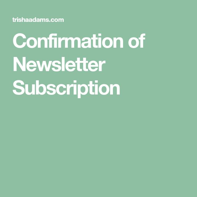 Confirmation of Newsletter Subscription