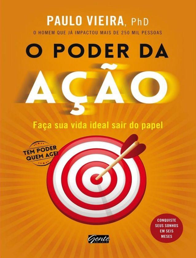 O Poder Da Acao Paulo Vieira 1 Pdf Livro Pdf Baixar Gratis