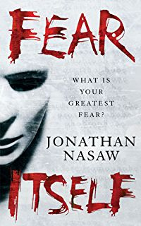 Fear Itself: The most terrifying novel you will read this year