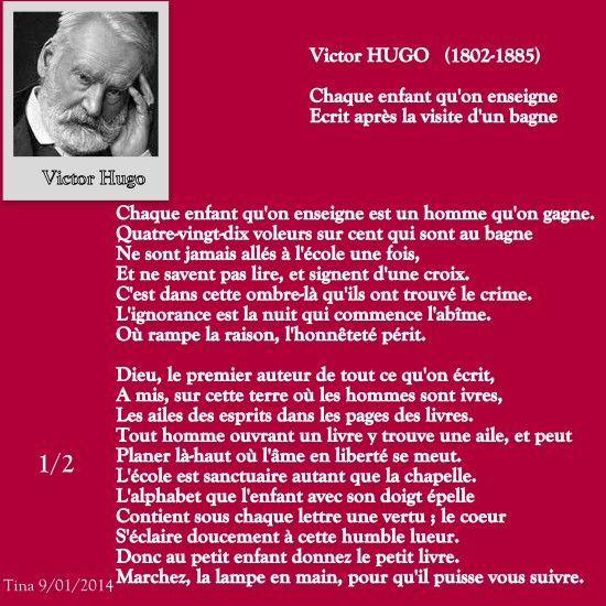 Chaque enfant qu'on enseigne... Victor Hugo Ecrit après la visite d'un bagne