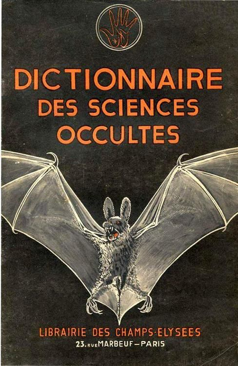 Dictionary of Occult Sciences.