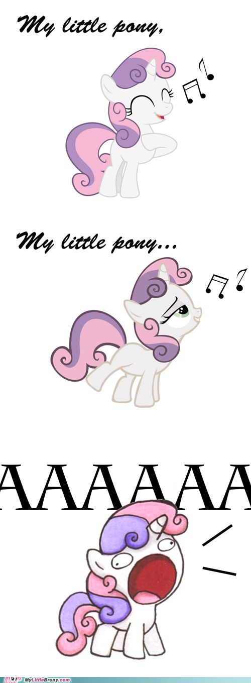 If you have ever watched the theme song for My Little Pony... You'll get this! @Gracia Gomez-Cortazar