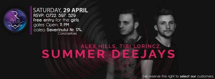 In noaptea asta petrecem in R the Club din Caransebes. Summer Deejays cu Alex Hills & Tibi Lorincz, abia asteptam! #summerdeejays #alexhills #tibilorincz
