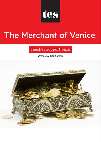 The Merchant of Venice teacher support pack